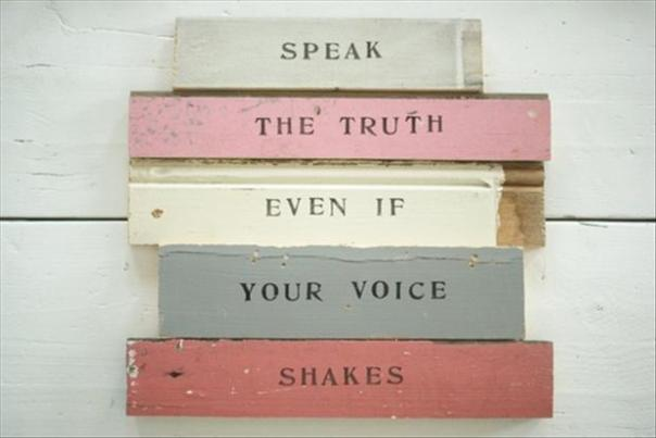aa-speak-the-truth-even-if-your-voice-is-shakey-inspirational-quotes